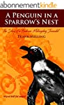 A Penguin In A Sparrow's Nest: The St...