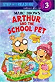 Arthur and the School Pet (Step Into Reading. Step 2 Book.)