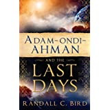 Adam-Ondi-Ahman and the Last Days