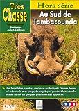 echange, troc Très chasse : Au sud de Tambacounda