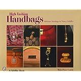 High Fashion Handbags: Classic Vintage Designs (Schiffer Book)