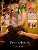 img - for Back to Reality (Back to Life #2) book / textbook / text book