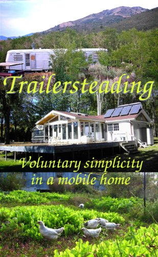 Trailersteading Voluntary Simplicity Mobile ebook
