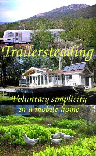 Trailersteading Voluntary Simplicity Mobile ebook