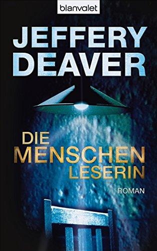 Buchseite und Rezensionen zu 'Die Menschenleserin: Roman (Kathryn-Dance-Thriller, Band 1)' von Jeffery Deaver