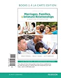 img - for Marriages, Families and Intimate Relationships, Book a La Carte Edition (4th Edition) book / textbook / text book