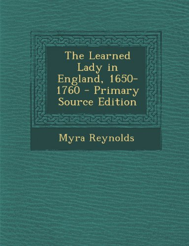 Learned Lady in England, 1650-1760