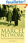 The Marcel Network: How One French Co...