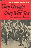 They Thought They Were Free, The Germans, 1933-45