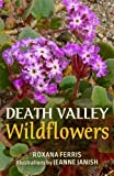 img - for Death Valley Wildflowers book / textbook / text book