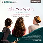 The Pretty One: A Novel about Sisters | Lucinda Rosenfeld