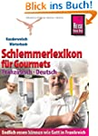 Reise Know-How Schlemmerlexikon f�r G...
