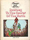 Journey to the Center of the Earth ( Classic and Comics )