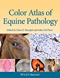 Color Atlas of Equine Pathology