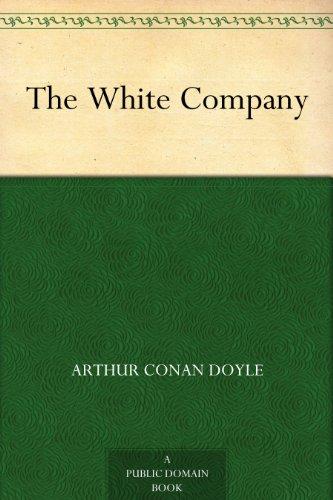 Arthur Conan Doyle - The White Company (English Edition)