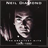Neil Diamond: The Greatest Hits 1966-1992