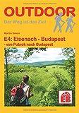 E4: Eisenach - Budapest - von Putnok nach Budapest