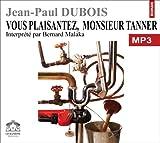 echange, troc Dubois/Jean-Paul - Vous plaisantez,mr Tanner/1 cdmp3/Texte intégral