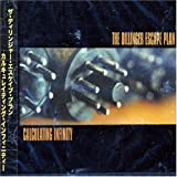 Calculating Infinity by Dillinger Escape Plan (2007-01-01)