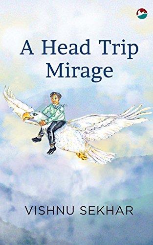 A Head Trip Mirage