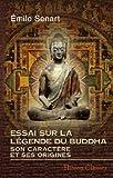 echange, troc Émile Senart - Essai sur la légende du Buddha, son caractère et ses origines: Extrait du Journal Asiatique. (Années 1873-1875)