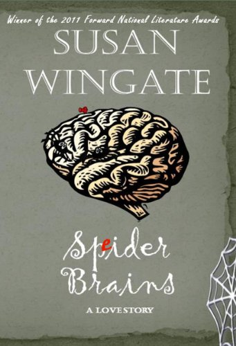 <strong>Enjoy This Free Excerpt From Our Kids Corner Book of The Week - <em>Spider Brains</em> by Susan Wingate And Then Download A Copy For Free... But Hurry, This is For a Limited Time!</strong>