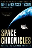 img - for Space Chronicles: Facing the Ultimate Frontier book / textbook / text book