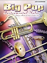 Big Pop Instrumental Solos for Alto Saxophone (Faber Edition)
