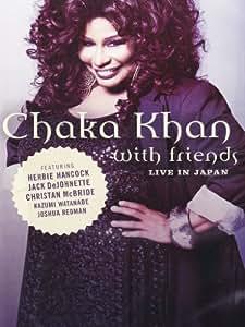 Chaka Khan With Friends (Live Japan)