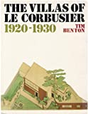 The Villas of Le Corbusier: 1920-1930 (0300049358) by Tim Benton