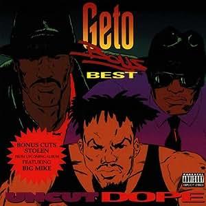 Geto Boys Uncut Dope Amazon Com Music