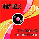 You Beat Me to the Punch (23 Original Songs Remastered)