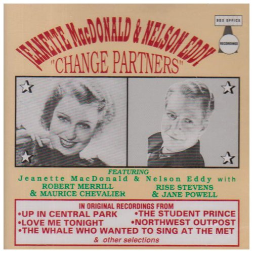 Change Partners by Nelson Eddy, Jeanette MacDonald, Sigmund Romberg, Richard Rodgers and Rudolf Friml