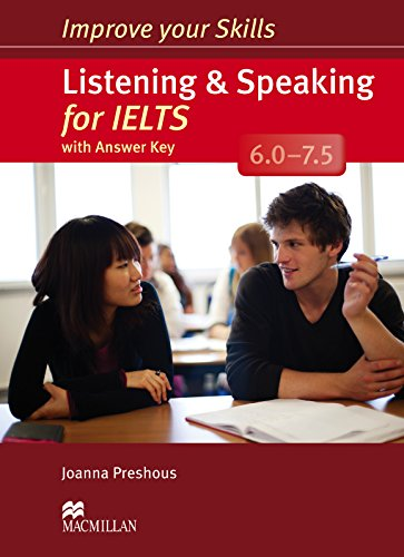 Improve Your Skills: Listening & Speaking for IELTS 6.0-7.5 Student's Book with Key Pack