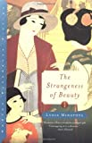 The Strangeness of Beauty (Norton Paperback Fiction)