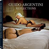 Reflections ~ Guido Argentini