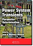 img - for Power System Transients: Parameter Determination book / textbook / text book