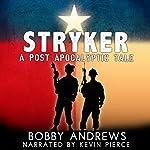 Stryker   Bobby Andrews