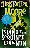 Island of the Sequined Love Nun (184149450X) by Moore, Christopher