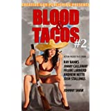BLOOD &amp; TACOS #2
