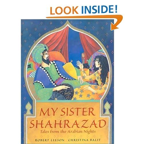 My Sister Shahrazad: Tales from the Arabian Nights