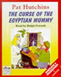The Curse of the Egyptian Mummy: Complete & Unabridged (Radio Collection) [Audiobook - Audio Cassette]