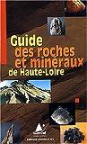 echange, troc CPIE du Velay - Guide des roches et minéraux de Haute-Loire