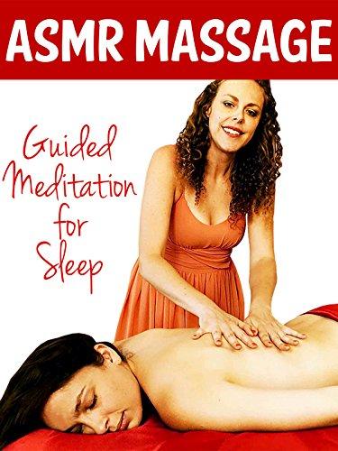 ASMR Massage Guided Meditation For Sleep