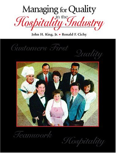 Managing for Quality in the Hospitality Industry