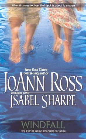 Windfall (2 Novels in 1), JOANN ROSS, ISABEL SHARPE