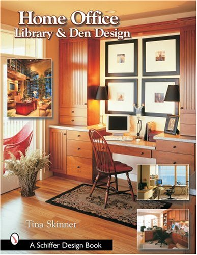 Home Office, Library, And Den Design (Schiffer Design Books)