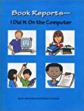 Book Reports: I Did It on the Computer