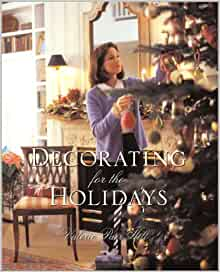 Decorating for the Holidays: Valerie Parr Hill