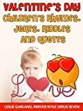 img - for Valentine's Day:Valentine's Day Rhymes, Jokes, Riddles and Quotes ( Rhyming Children Picture Book for 4-8 Years Old) (Children Holiday Series 3) book / textbook / text book